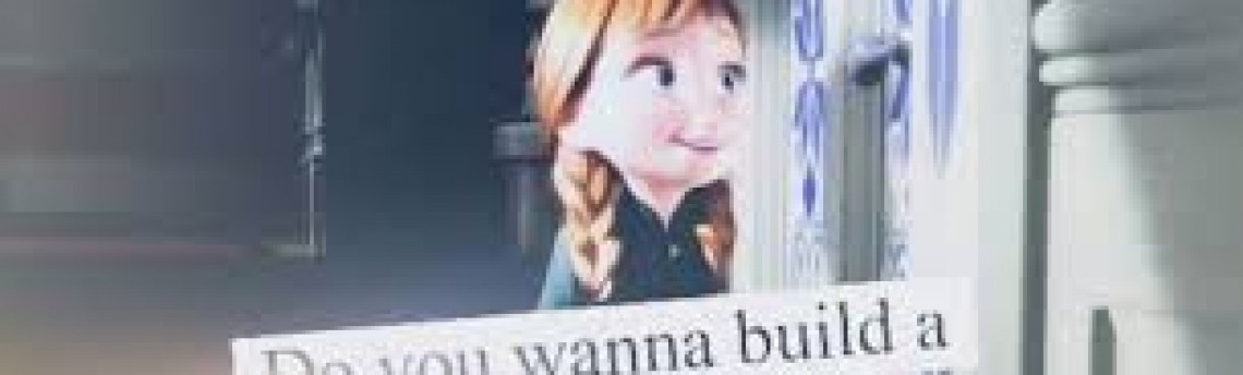 'Do you wanna build a snowman?'